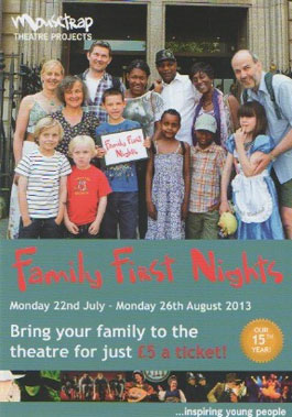 Mousetrap Theatre Projects Family First Nights
